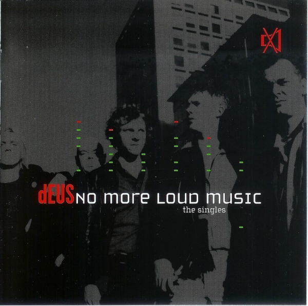 deus-no-more-loud-music-the-singles1